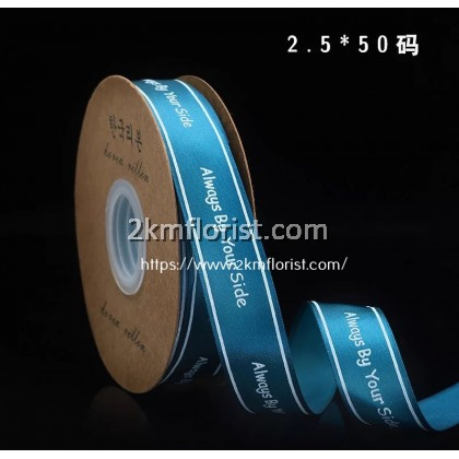 RAlways2.5cm Always by your side Ribbon