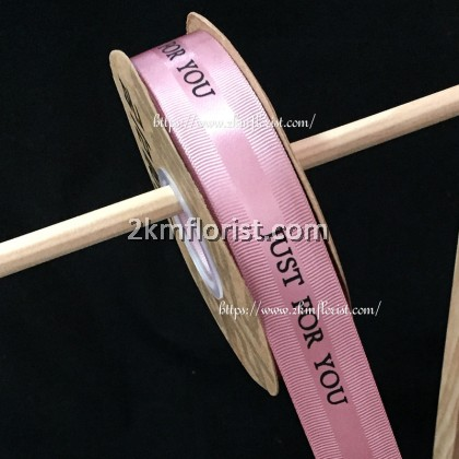 R2.5CMJFY 2.5CM JUST FOR YOU Ribbon